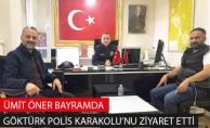Ümit Öner Bayramda Göktürk Polis Karakolu'nu Ziyaret Etti
