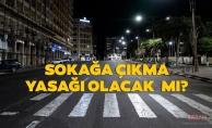 13-14 Haziran Hafta sonusokağa çıkma yasağıolacak mı? Hafta sonları sokağa çıkma yasağı kaldırıldı mı?