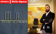Metin Akpınar Proje ve Uygulama