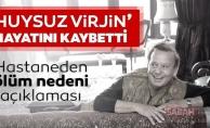 'Huysuz Virjin'Seyfi Dursunoğlu87 yaşında hayatını kaybetti!
