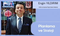 Planlama ve Strateji