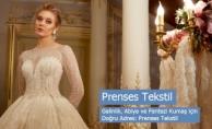 Gelinlik, Abiye ve Fantezi Kumaş için Doğru Adres: Prenses Tekstil