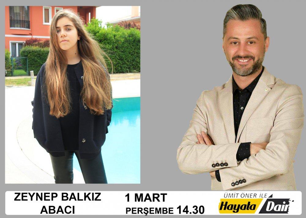Ümit Öner ile Hayata Dair Konuk Zeynep Balkız Abacı
