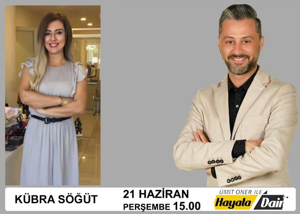 Ümit Öner ile Hayata Dair 21 Haziran 2018 Konuğu Başarı Hastanesi Kurumsal İletişim ve Pazarlama Müdürü
